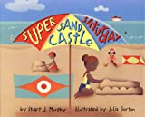 Murphy, Stuart J.: Super Sand Castle Saturday: Level 2, Measuring (Mathstart: Level 2 (HarperCollins Library))