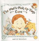 Bruce Whatley: Mrs. Piggle-Wiggle's Won't-Pick-Up-Toys Cure