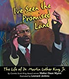 Myers, Walter Dean: I&#39;Ve Seen the Promised Land: The Life of Dr. Martin Luther King, Jr.