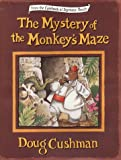 Cushman, Doug: The Mystery of the Monkey's Maze