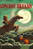 Appelt, Kathi: Cowboy Dreams: Sleep Tight, Little Buckaroo