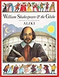 Aliki: William Shakespeare and the Globe