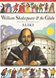 Aliki: William Shakespeare & the Globe