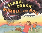 Branley, Franklyn M.: Flash, Crash, Rumble, and Roll