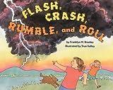 Branley, Franklyn Mansfield: Flash, Crash, Rumble, and Roll (Lrfo)