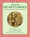 Tudor, Tasha: Inside the Secret Garden: A Treasury of Crafts, Recipes and Activities