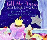 Curtis, Jamie Lee: Tell Me Again About the Night I Was Born Book and Tape