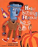 Weeks, Sarah: Happy Birthday, Frankie