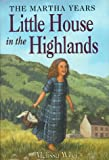 Peterson, Melissa: The Little House in the Highlands