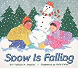 Branley, Franklyn Mansfield: Snow is Falling (Let's Read-And-Find-Out Science)