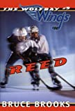 Brooks, Bruce: Reed (Wolfbay Wings)