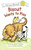 Capucilli, Alyssa Satin: Biscuit Wants to Play (My First I Can Read)