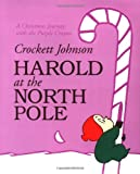 Johnson, Crockett: Harold at the North Pole (Purple Crayon Books)