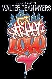 Myers, Walter Dean: Street Love