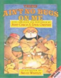 Garcia, Jerry: There Ain't No Bugs on Me