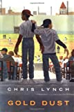 Lynch, Chris: Gold Dust