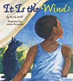 Wolff, Ferida: It Is the Wind