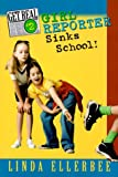 Ellerbee, Linda: Get Real #2: Girl Reporter Sinks School