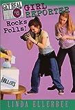 Ellerbee, Linda: Girl Reporter Rocks Polls! (Get Real)