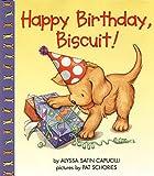 Capucilli, Alyssa Satin: Happy Birthday, Biscuit!