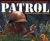 Myers, Walter Dean: Patrol: An American Soldier in Vietnam