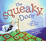 MacDonald, Margaret Read: The Squeaky Door