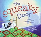 The Squeaky Door by Margaret Read MacDonald