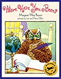 Brown, Margaret Wise: Where Have You Been?