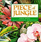 Piece of Jungle by Sarah Weeks