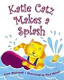 Rockwell, Anne: Katie Catz Makes a Splash