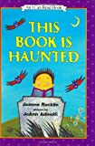 Rocklin, Joanne: This Book Is Haunted (I Can Read Book 1)
