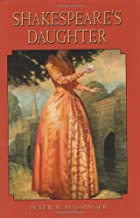 Shakespeare's Daughter by Peter W. Hassinger