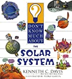 Kenneth C. Davis: Don't Know Much About the Solar System