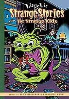 Strange Stories for Strange Kids by Art…