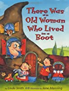 There Was an Old Woman Who Lived in a Boot…
