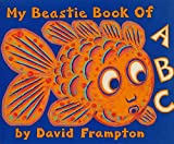 Frampton, David: My Beastie Book of ABC