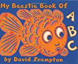 Frampton, David: My Beastie Book of ABC (Get Real Number 4)