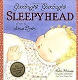Jane Dyer: Goodnight Goodnight Sleepyhead