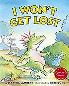 I Won't Get Lost by Martha Lambert
