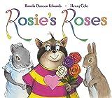 Edwards, Pamela Duncan: Rosie's Roses
