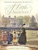 Burnett, Frances Hodgson: Frances Hodgson Burnett's A Little Princess