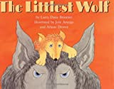 Brimner, Larry Dane: The Littlest Wolf