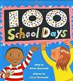 Rockwell, Anne: 100 School Days