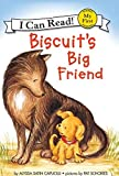 Capucilli, Alyssa Satin: Biscuit's Big Friend (My First I Can Read)