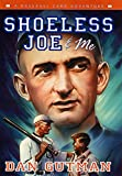 Gutman, Dan: Shoeless Joe & Me: A Baseball Card Adventure