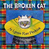 Perkins, Lynne Rae: The Broken Cat