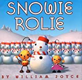 Joyce, William: Snowie Rolie