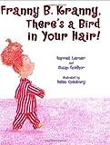 Lerner, Harriet Goldhor: Franny B. Kranny There's