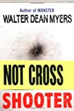 Myers, Walter Dean: Shooter