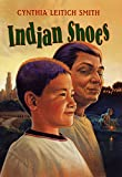 Smith, Cynthia Leitich: Indian Shoes